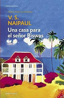 Una casa para el señor Biswas (Spanish Edition)