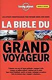 La bible du grand voyageur - 3ed