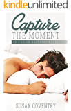 Capture The Moment: An O'Brien Brothers Novel