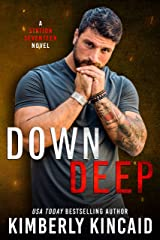 Down Deep: A Steamy Friends to Lovers Firefighter / Military Romantic Suspense Kindle Edition