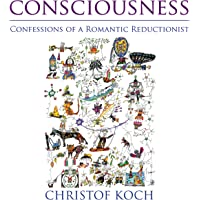Consciousness: Confessions of a Romantic Reductionist (MIT Press)