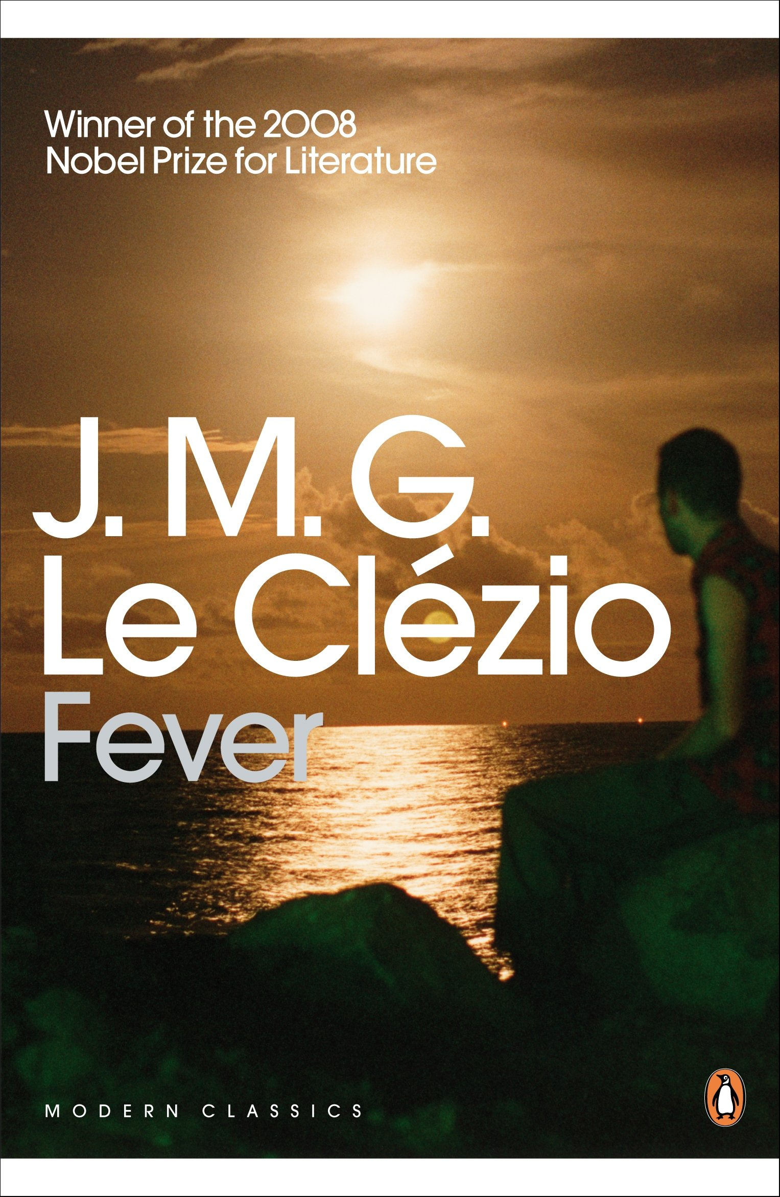 Fever (penguin Modern Classics): Jeanmarie Gustave Le Clezio:  9780141191423: Amazon: Books