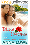 Island Fantasies: An Island Escapes Travel Romance