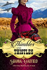Thimbles and Thistles: (Sweet Historical Western Romance) (Baker City Brides Book 2) Kindle Edition