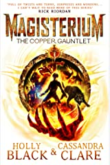 Magisterium: The Copper Gauntlet (Magisterium Series Book 2) Kindle Edition