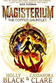 Magisterium: The Copper Gauntlet (Magisterium Series Book 2) (English Edition)
