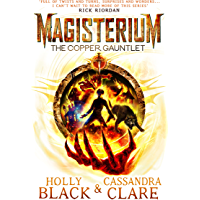 Magisterium: The Copper Gauntlet (Magisterium Series Book 2)