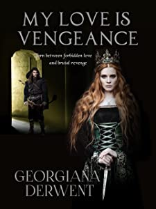 My Love is Vengeance: A dark romantic fantasy