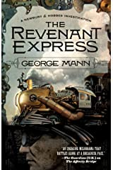 The Revenant Express: A Newbury & Hobbes Investigation Kindle Edition