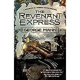The Revenant Express: A Newbury & Hobbes Investigation (Newbury & Hobbes, 5)