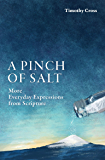 A Pinch of Salt: More Everyday Expressions from Scripture.
