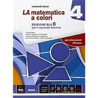 La matematica a colori. Vol. 4B. Ediz. blu. Per le Scuole superiori. Con e-book. Con espansione online: 2