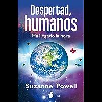DESPERTAD, HUMANOS (Spanish Edition)