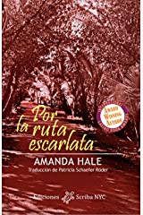 Por la ruta escarlata (Spanish Edition) Kindle Edition
