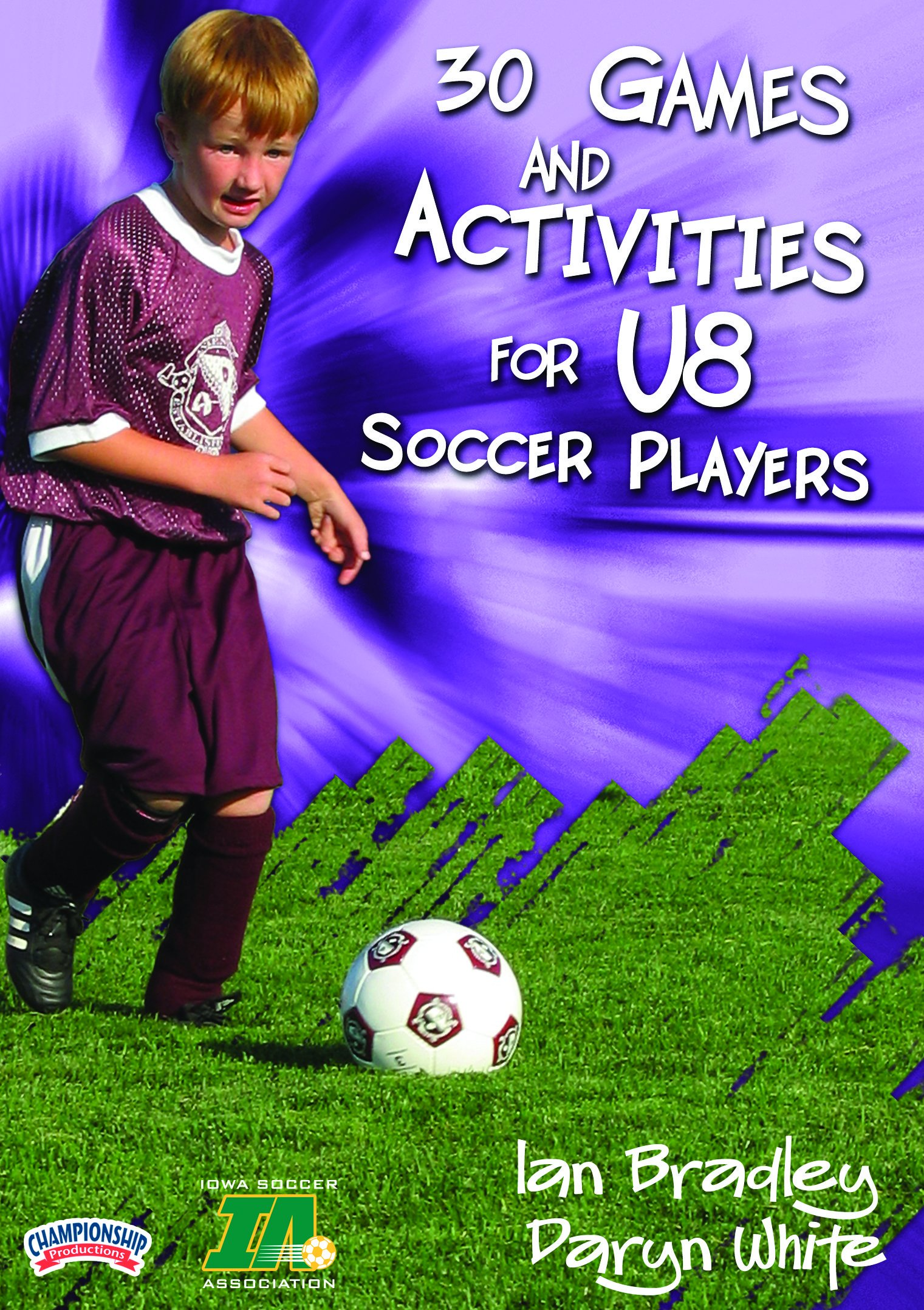 Championship Productions Games and Activities for U8 Soccer Players DVD