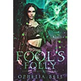 Fool's Folly (Fate's Fools Book 2)