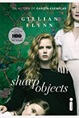 Sharp Objects: Objetos cortantes (Portuguese Edition) Kindle Edition