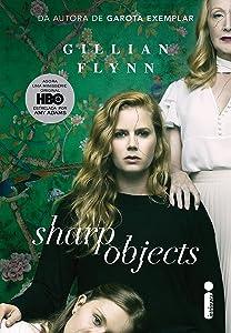 Sharp Objects: Objetos cortantes (Portuguese Edition)
