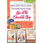 The Parker Family Trilogy : Love at the Chocolate Shop