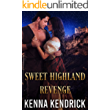 Sweet Highland Revenge: Scottish Medieval Highlander Romance