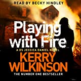 Playing with Fire: Jessica Daniel, Book 5