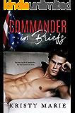 Commander in Briefs (Commander in Briefs Series Book 1)
