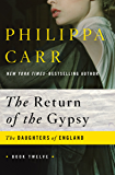 The Return of the Gypsy (The Daughters of England Book 12)
