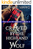 Craved by the Highland Wolf (The Clan MacGregor Book 3)