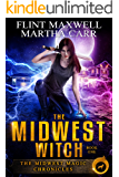 The Midwest Witch: The Revelations of Oriceran (Midwest Magic Chronicles Book 1)