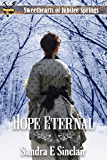 Hope Eternal (Sweethearts of Jubilee Springs Book 16)