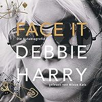 Face it - Die Autobiografie