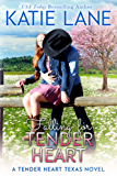 Falling for Tender Heart (Tender Heart Texas Book 1)