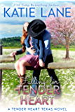 Falling for Tender Heart (Tender Heart Texas Book 1)
