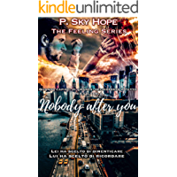 Nobody after you (The Feeling Series Vol. 2)