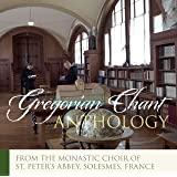 The Monks of Solesmes: Gregorian Chant Anthology