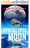 Apocalypse Moon: The Joshua Files 5