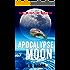 Apocalypse Moon: The Joshua Files 5