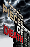 Pieces of Death: A Bragg Thriller