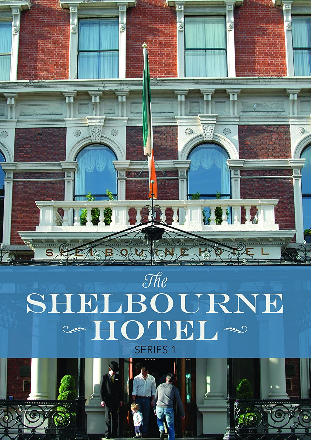 The Shelbourne Hotel: Series 1