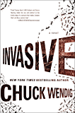 Invasive: A Novel