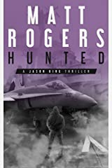 Hunted: A Jason King Thriller (Jason King Series Book 6) Kindle Edition