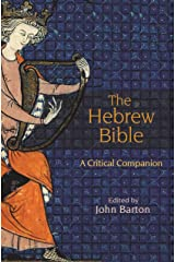 The Hebrew Bible: A Critical Companion Kindle Edition