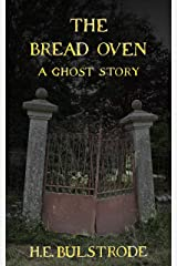 The Bread Oven (Tales of the Uncanny Book 4) Kindle Edition