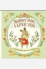 Bunny Roo, I Love You Kindle Edition