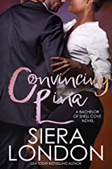 Convincing Lina: A Bachelor of Shell Cove Novel (The Bachelors of Shell Cove Book 2) Kindle Edition