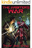 The Arbiter's War (The Navigator Book 2)