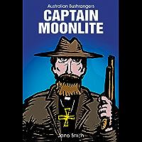 Australian Bushrangers - Captain Moonlite (Australian Bushrangers Series)