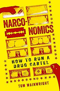 Amazon.com: Narconomics: Cómo administrar un cartel de la ...