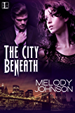 The City Beneath (The Night Blood Series Book 1)