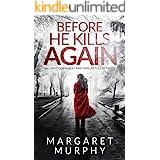 BEFORE HE KILLS AGAIN an unputdownable crime thriller full of twists (Detective Cassie Rowan Book 1)